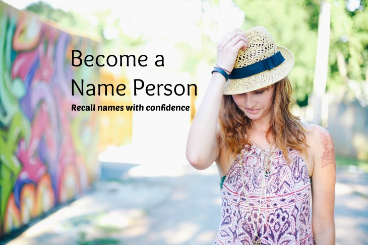 Become a Name Person
