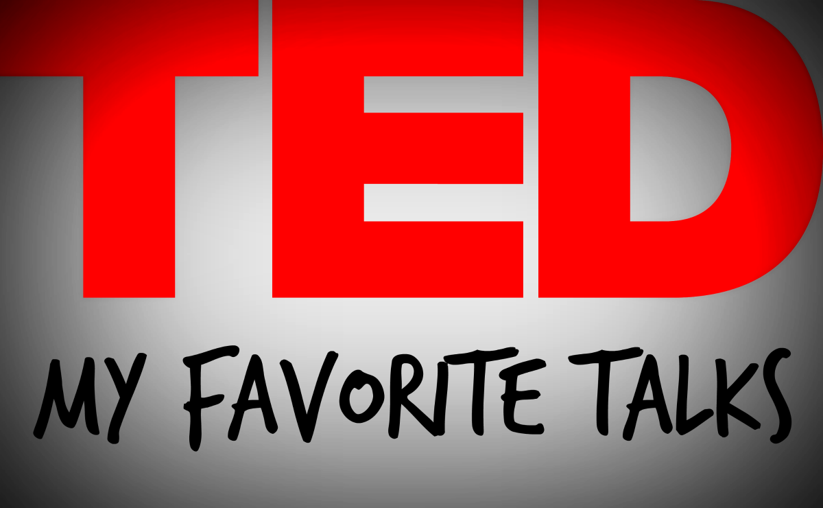My Personal Favorite TED Talks